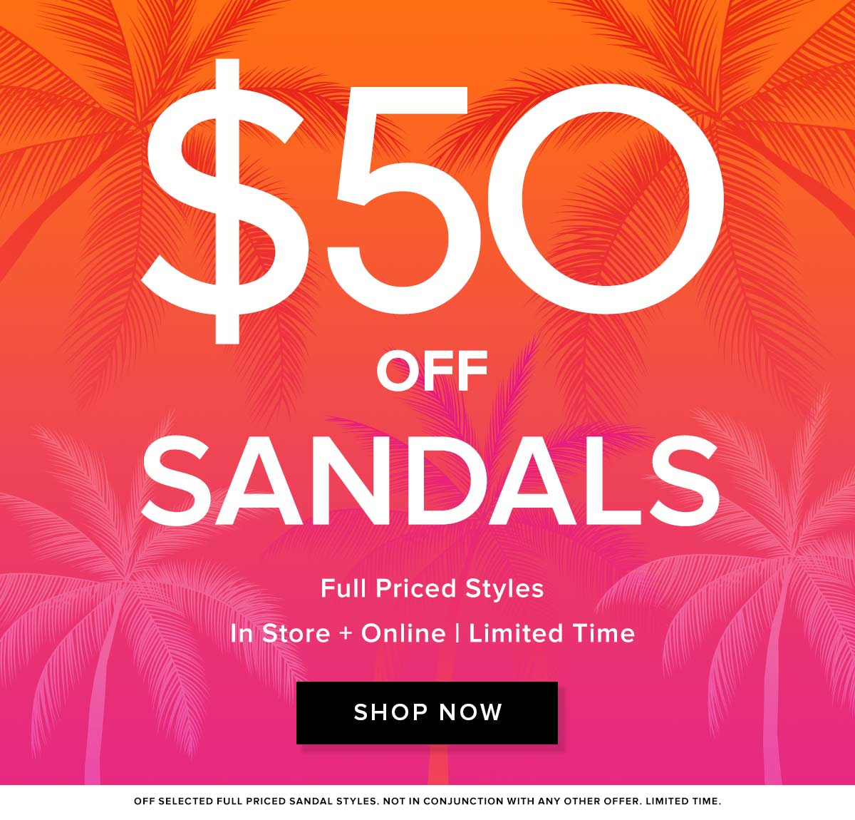 $50 Off Sandals